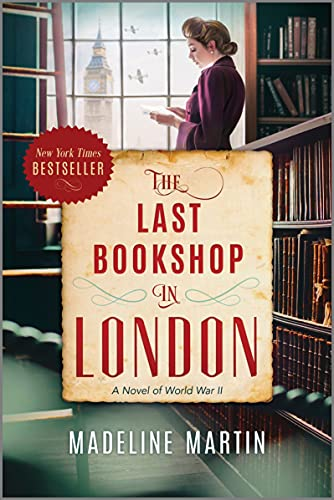 Compare Textbook Prices for The Last Bookshop in London: A Novel of World War II Original Edition ISBN 9781335653048 by Martin, Madeline