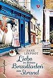 Liebe im kleinen Brautladen am Strand (Wedding Shop, Band 5)