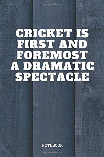 Notebook: Funny Cricket Sport Quote / Saying Cricket Game Training Coach Planner / Organizer / Lined Notebook (6