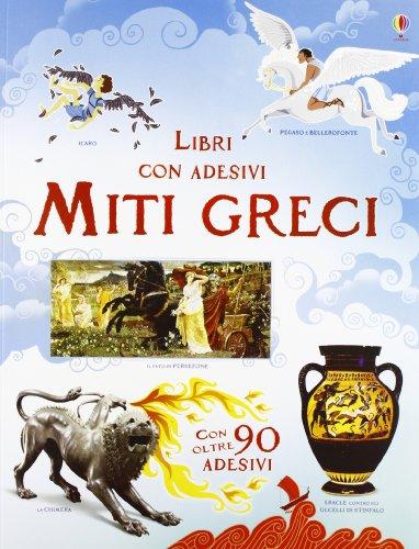 Miti greci. Con adesivi. Ediz. illustrata
