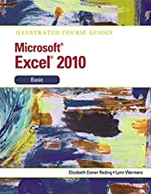 Illustrated Course Guide: Microsoft Excel 2010 Basic (Illustrated Series: Course Guides)