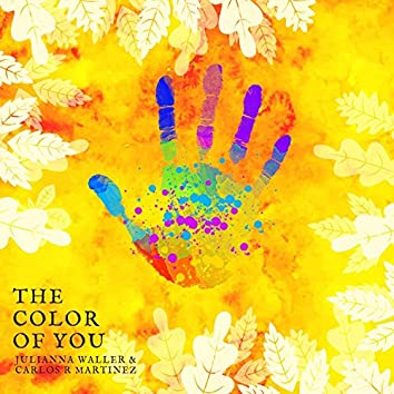 The Color of You