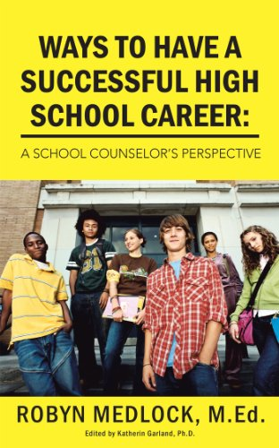 Ways to Have a Successful High School Career:: A School Counselor's Perspective