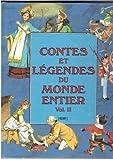 Contes et Légendes du Monde entier Vol 2