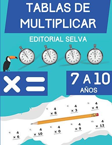 Tablas de multiplicar: Cuaderno de ejercicios de matemáticas para niños de 7 a 10 años | Dígitos del 0-12