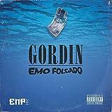 Gordin Emo Folgado [Explicit]