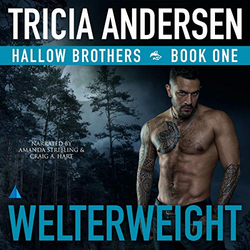 Welterweight Audiobook By Tricia Andersen cover art