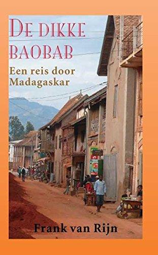 Price comparison product image De dikke Baobab: een reis door Madagaskar (Dutch Edition)