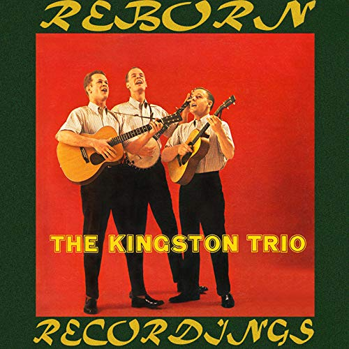 The Kingston Trio (HD Remastered)