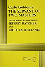By translated and adapted by Jeffrey Hatcher and Paol The Servant of Two Masters - Acting Edition [Paperback]