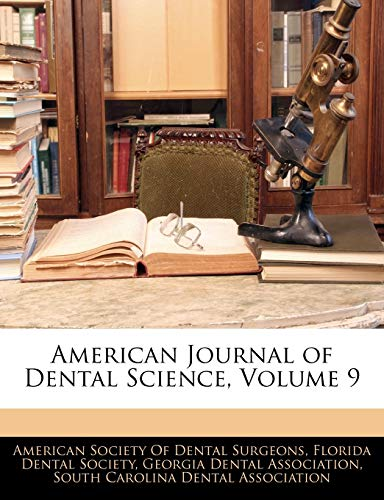 American Journal of Dental Science, Volume 9