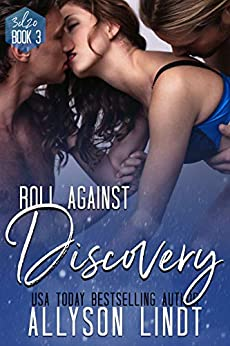 Roll Against Discovery: A Ménage Romance (3d20 Book 3) by [Allyson Lindt]