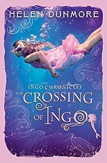 The Crossing of Ingo (The Ingo Chronicles)
