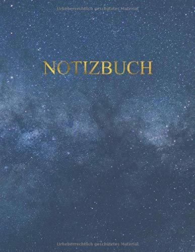 Notizbuch: Notebook für Notizen mit 100 weißen, Inhaltsverzeichnis und nummerierten Seiten - Eleganter umschlag mit Sternenhimmel und der Milchstraße ... Skizzen, Zeichnungen, Notizen, Erinnerungen