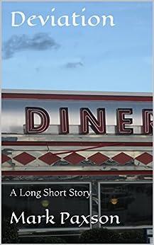 Deviation: A Long Short Story by [Mark Paxson]