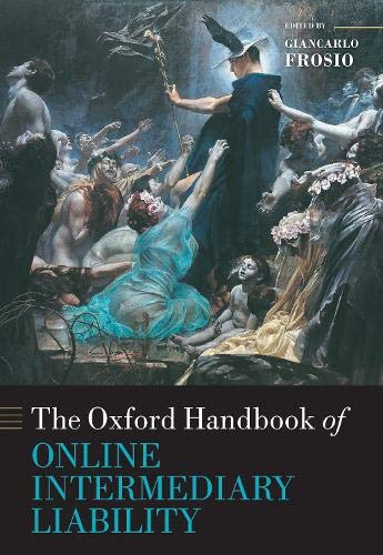 Compare Textbook Prices for Oxford Handbook of Online Intermediary Liability  ISBN 9780198837138 by Frosio, Giancarlo