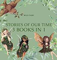 Stories Of Our Time: 3 Books In 1
