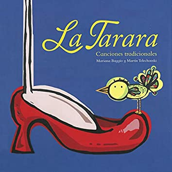 La Tarara - Canciones Tradicionales