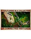 Letreros para decoración de pared, un columpio de golf es una colección de errores corregidos para colgar placa de señalización carteles para decoración de fondo del hogar, 20 x 30 cm