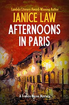 Afternoons in Paris (The Francis Bacon Mysteries Book 5) by [Janice Law]