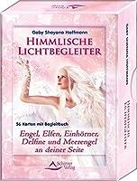 Himmlische Lichtbegleiter: Engel, Elfen, Einhoerner, Delfine und Meerengel an deiner Seite