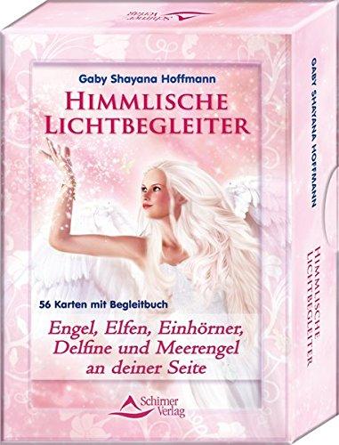 Himmlische Lichtbegleiter: Engel, Elfen, Einhörner, Delfine und Meerengel an deiner Seite