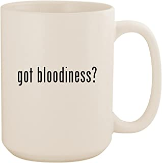 got bloodiness? - White 15oz Ceramic Coffee Mug Cup