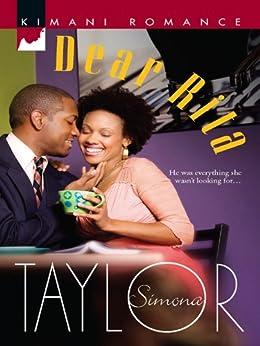Dear Rita (Kimani Romance Book 87) by [Simona Taylor]