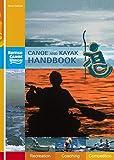 Canoe and Kayak Handbook: Handbook of the British Canoe Union...