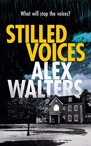 Stilled Voices (DCI Murrain Book 4) by [Alex  Walters]
