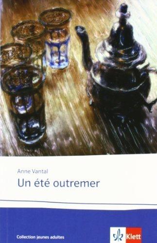 Un été outremer: Lektüren Französisch von Vantal, Anne (2008) Broschiert