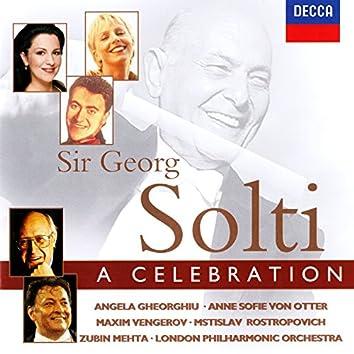 Sir Georg Solti: A Celebration