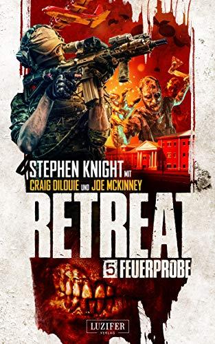 FEUERPROBE (Retreat 5): Horror-Thriller