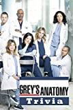 Grey's Anatomy Trivia: Trivia Quiz Game Book