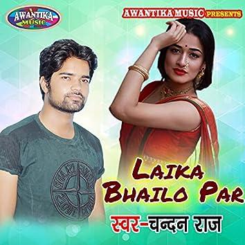 Laika Bhailo Par