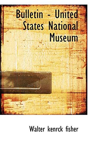 Bulletin - United States National Museum: Walter Kenrick