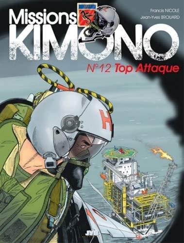 Missions Kimono, tome 12: Top Attaque !