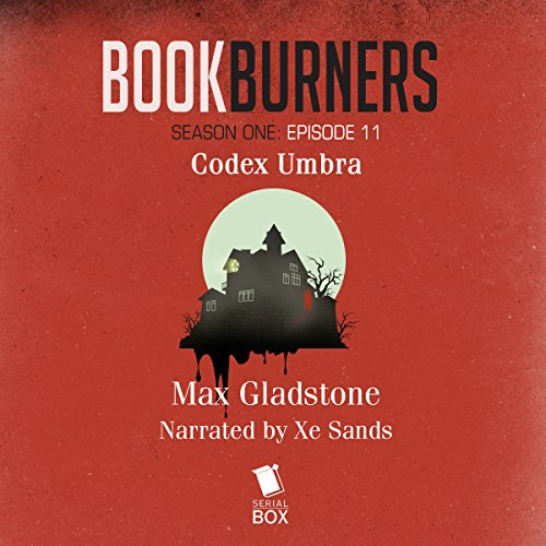 Bookburners: Codex Umbra: Episode 11 audiobook cover art