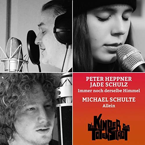 Immer noch derselbe Himmel (Single-Version) [feat. Peter Heppner & Jade Schulz]