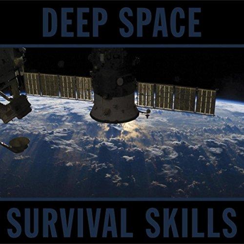 Deep Space Survival Skills
