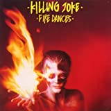 Fire Dances von Killing Joke