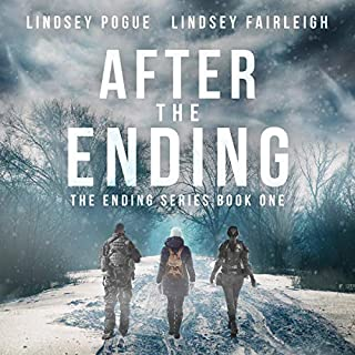 After The Ending     The Ending Series, #1              By:                                                                                                                                 Lindsey Fairleigh,                                                                                        Lindsey Pogue                               Narrated by:                                                                                                                                 Natalie Duke                      Length: 18 hrs and 10 mins     482 ratings     Overall 4.0