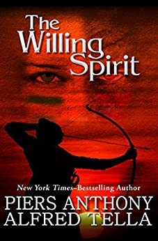 The Willing Spirit by [Piers Anthony, Alfred Tella]