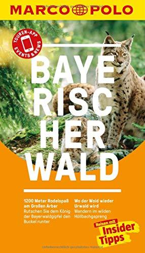 MARCO POLO Reiseführer Bayerischer Wald: Reisen mit Insider-Tipps. Inkl. kostenloser Touren-App und Events&News