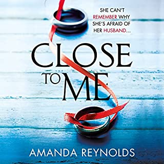 Close to Me     A gripping psychological thriller about secrets and lies              Autor:                                                                                                                                 Amanda Reynolds                               Sprecher:                                                                                                                                 Rachel Atkins                      Spieldauer: 10 Std. und 29 Min.     Noch nicht bewertet     Gesamt 0,0