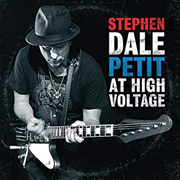 Stephen Dale Petit At High Voltage [Live]