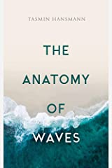 The Anatomy of Waves: Poetry Collection Kindle Edition
