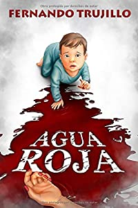 Read Gratis Agua Roja Spanish Edition Fernando Trujillo ... @tataya.com.mx