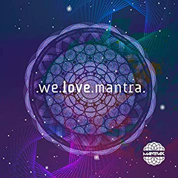 We Love Mantra