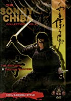 The Sonny Chiba Collection, Vol. 2 - The Assassin & Dragon Princess